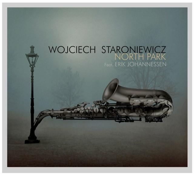 Zdjęcie okładki płyty North Park Wojciecha Staroniewicza