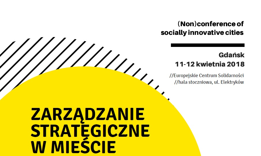 (Nie)Konferencja – Zarządzanie strategiczne w mieście