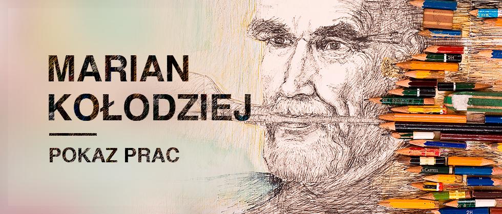 Baner pokazu prac Mariana Kołodzieja