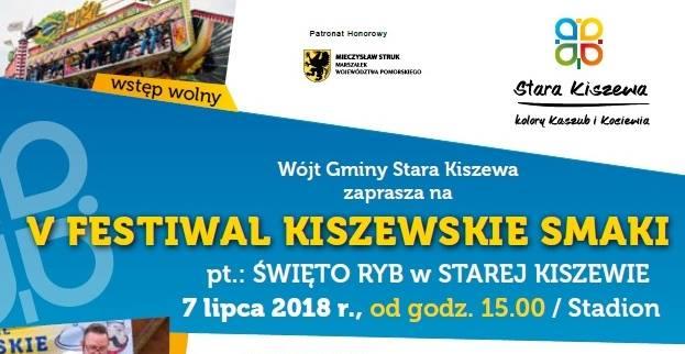 V Festiwal Kiszewskie Smaki 7 lipca 2018r.