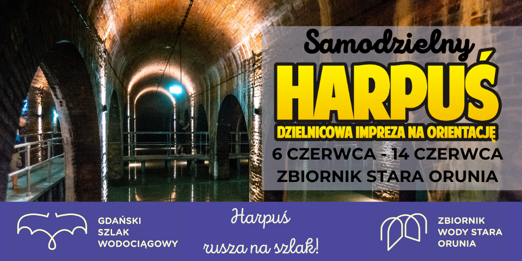Samodzielny Harpuś_Stara Orunia_baner