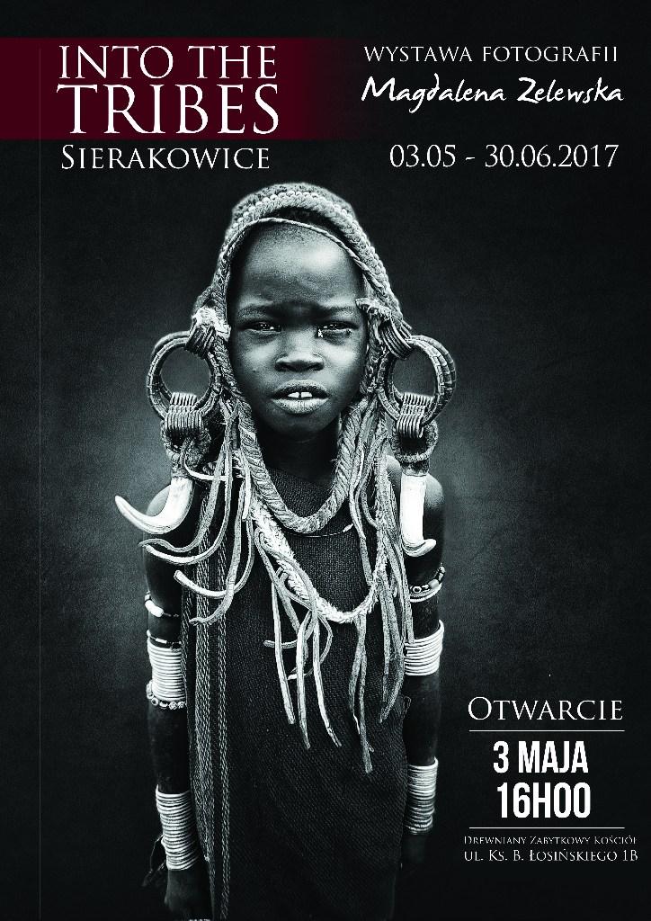 """Plakat promujący wystawę """"Into the Tribes"""" w Sierakowicach"""