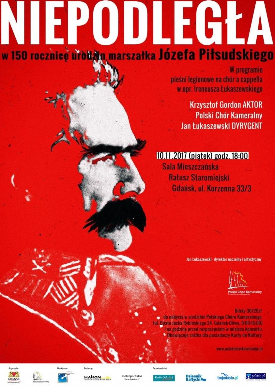 """Plakat koncertu """"Niepodległa"""" w 150. rocznicę urodzin marszałka Józefa Piłsudskiego"""