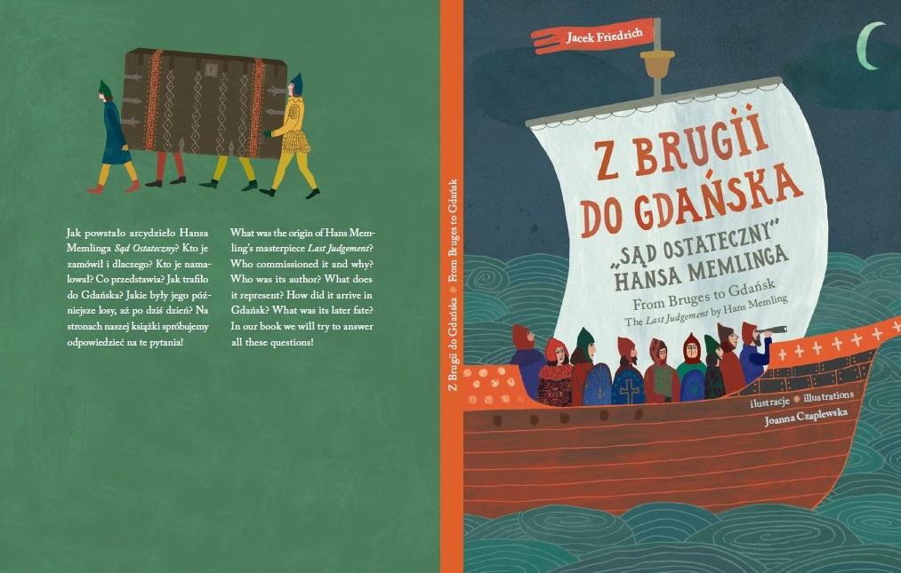Historia obrazu Memlinga w książce dla dzieci. Dzięki niej mali czytelnicy dowiedzą się, jak powstało to arcydzieło