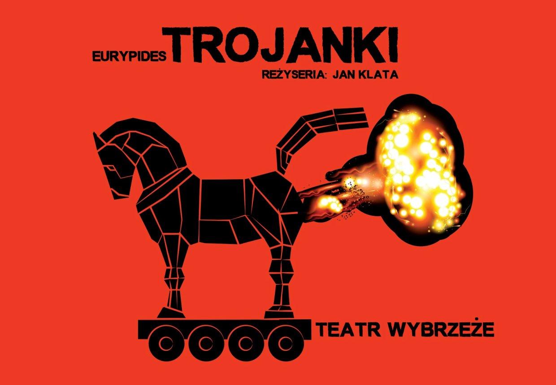 Plakat spektaklu Trojanki