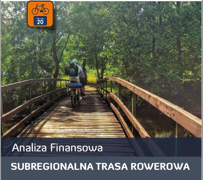 Analiza Finansowa Subregionalnej Trasy Rowerowej