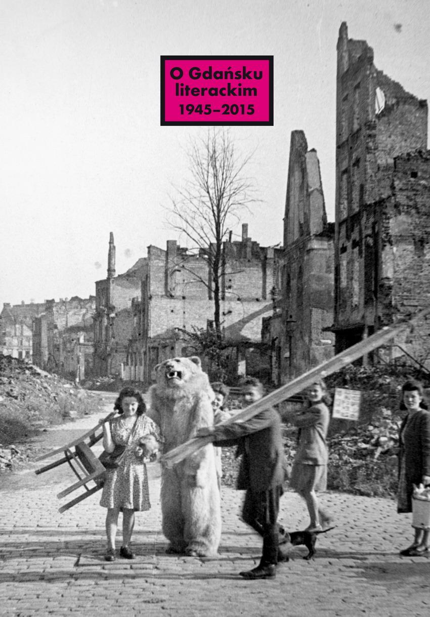 Czy historia i położenie miasta wpływają na literaturę? Dyskusja o Gdańsku w latach 1945-2015 w IKM