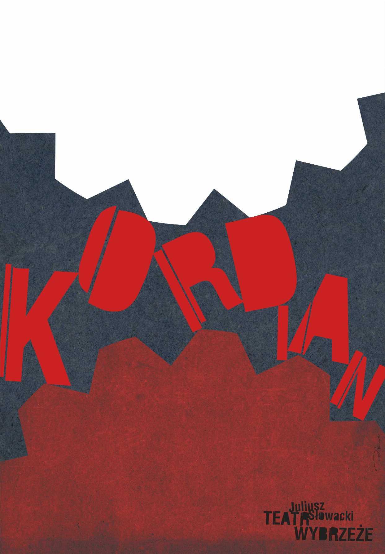 Plakat spektaklu Kordian