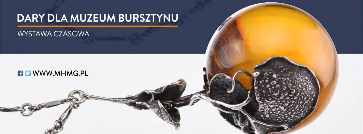 Wystawa czasowa Dary dla Muzeum Bursztynu