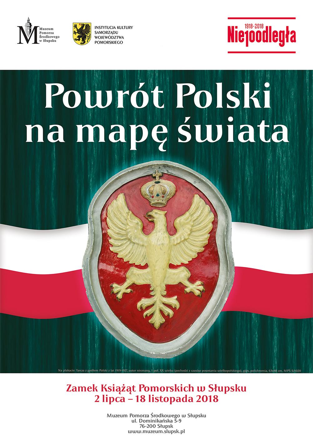 Plakat wystawy Powrót Polski na mapę świata