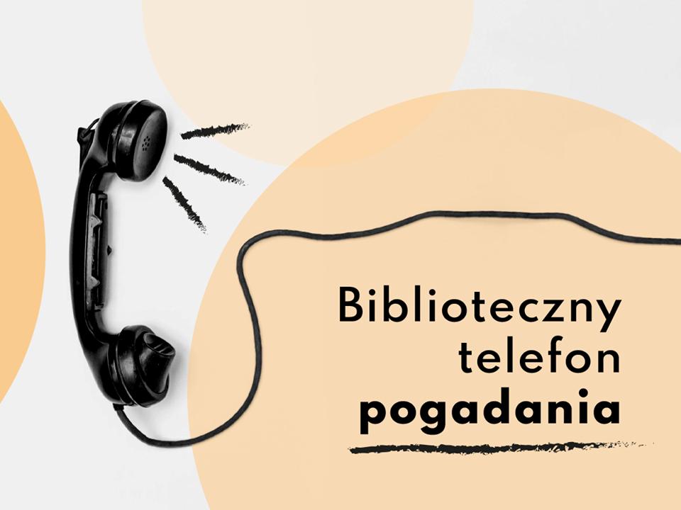 Biblioteczny telefon pogadania