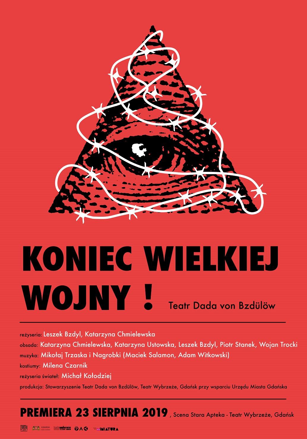 Plakat spektaklu Koniec wielkiej wojny