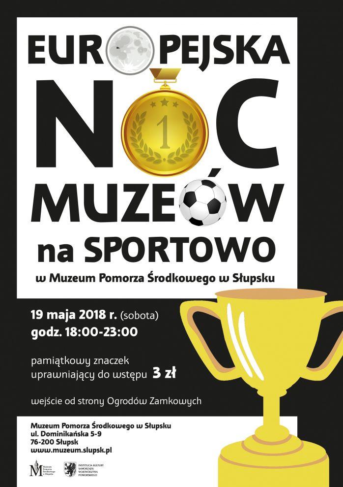 ENM 2018 - plakat muzeum w Słupsku