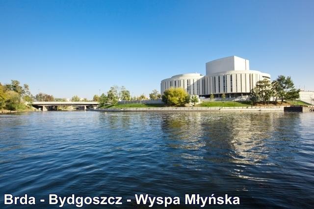 Brda - Bydgoszcz - Wyspa Młyńska
