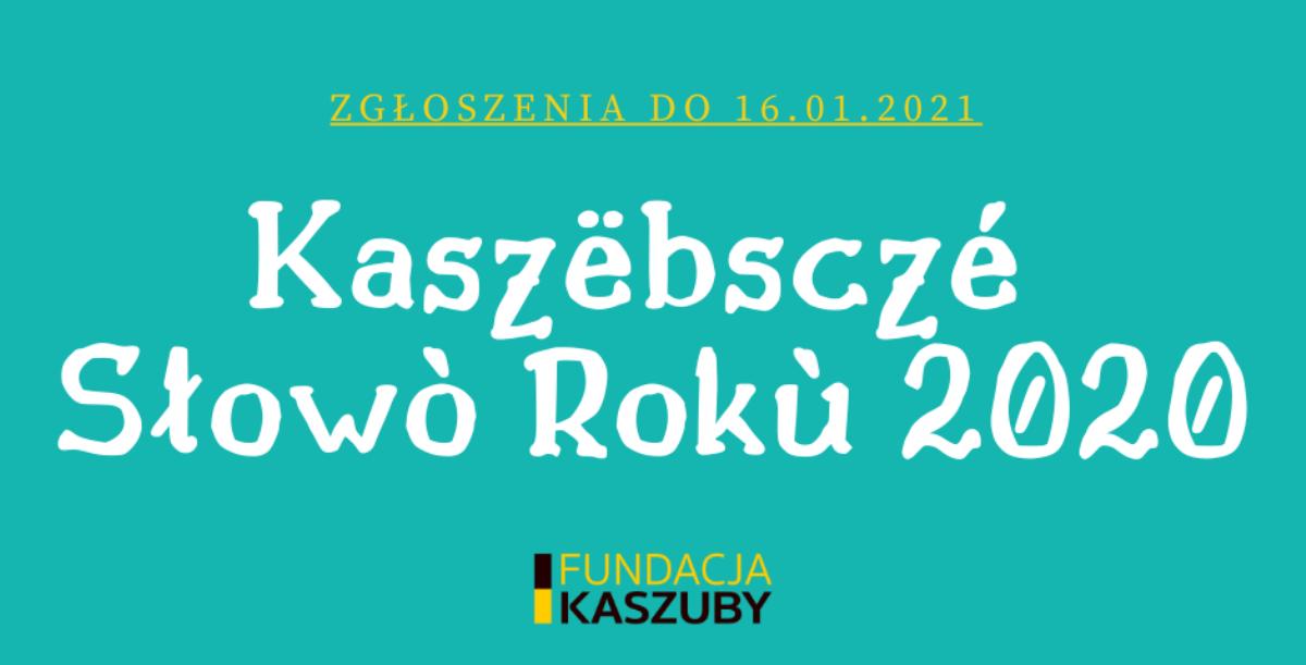 Jakie będzie Kaszubskie Słowo Roku 2020? Trwa przyjmowanie propozycji