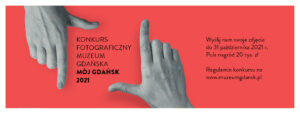 Baner konkursu fotograficznego Mój Gdańsk 2021