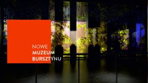 Baner nowej wystawy stałej w Muzeum Bursztynu
