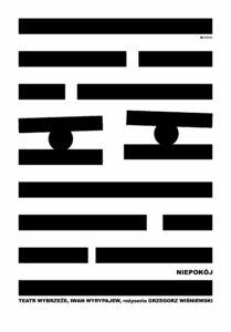 Plakat spektaklu Niepokój