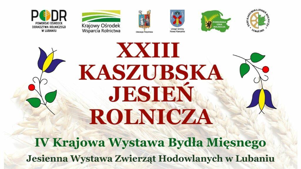 Kaszubska Jesień Rolnicza w Lubaniu, plakat. Materiały prasowe PODR